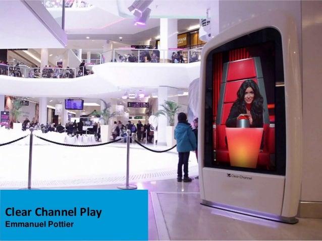 Emmanuel Pottier - Clear Channel Play - HUBFORUM Paris 2013