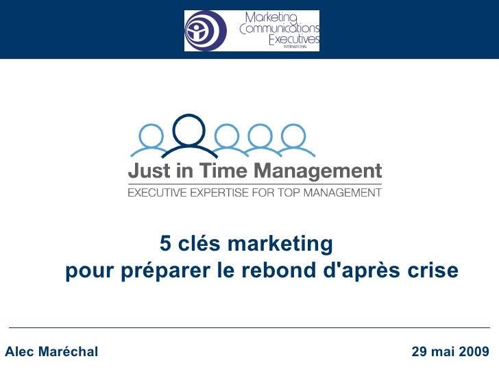 Rebond d'après crise : 5 clés marketing