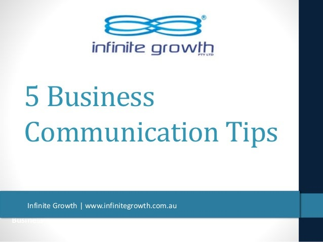 Business Communication Tips 5 Business Communication Tips Infinite Growth | www.infinitegrowth.com.au