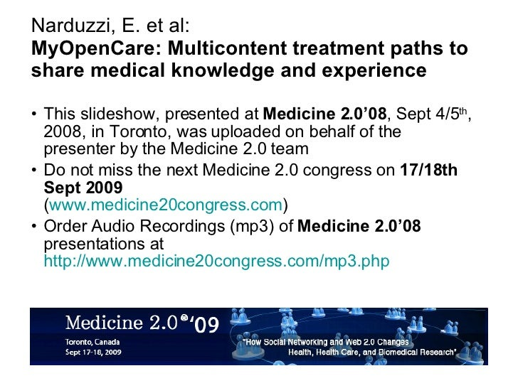 Narduzzi, E. et al: MyOpenCare: Multicontent treatment paths to share medical knowledge and experience <ul><li>This slides...