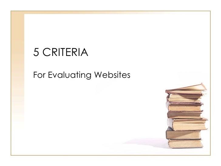 5 Criteria for Evaluating Web Sites