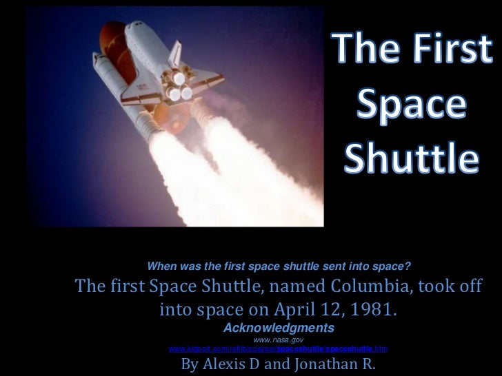 when was the first space shuttle sent into space the