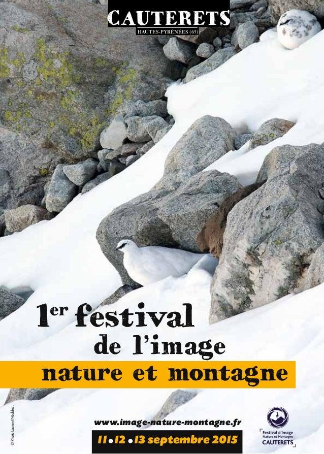 1er festival de l'image nature et montagne 11 12 13 septembre 2015 www.image-nature-montagne.fr ©PhotoLaurentNédelec. caut...