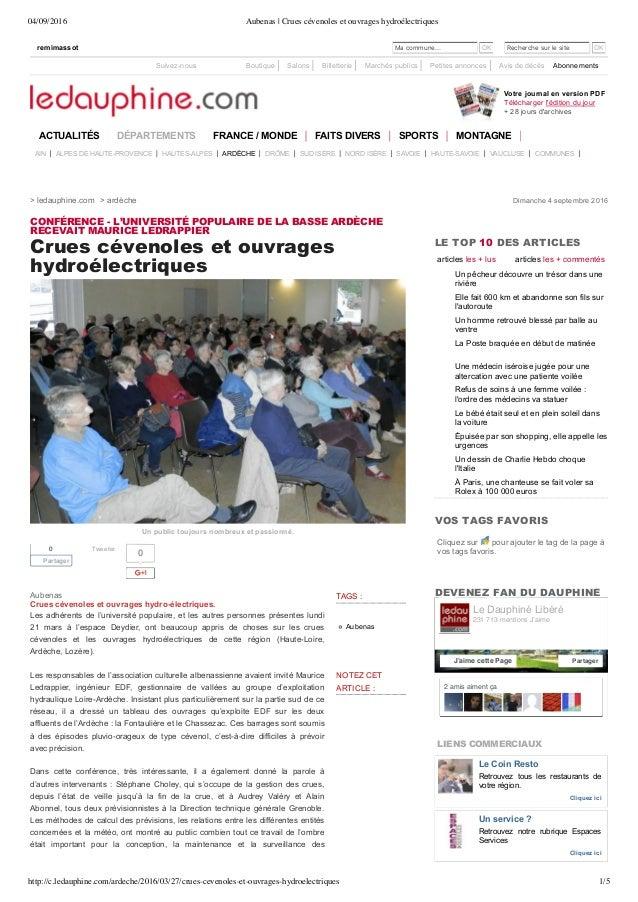 04/09/2016 Aubenas   Crues cévenoles et ouvrages hydroélectriques http://c.ledauphine.com/ardeche/2016/03/27/crues-cevenol...