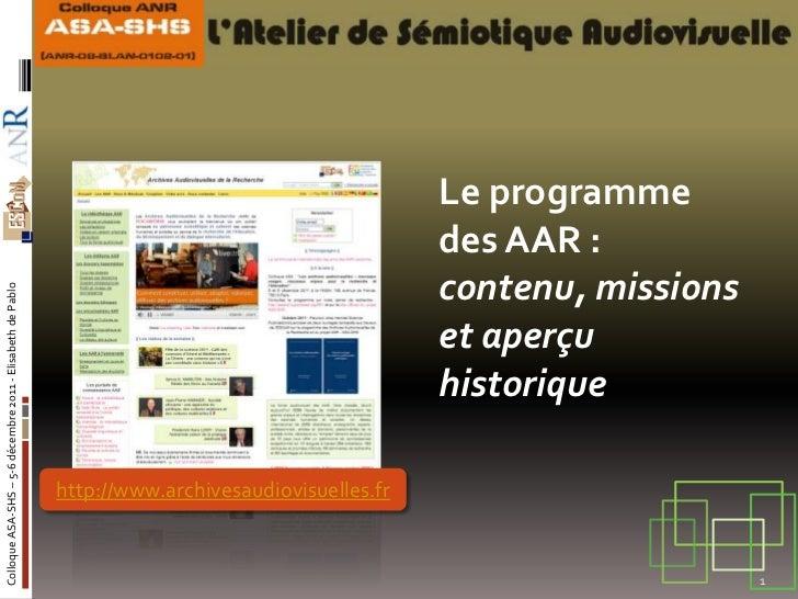 Le programme                                                                                                   des AAR :  ...