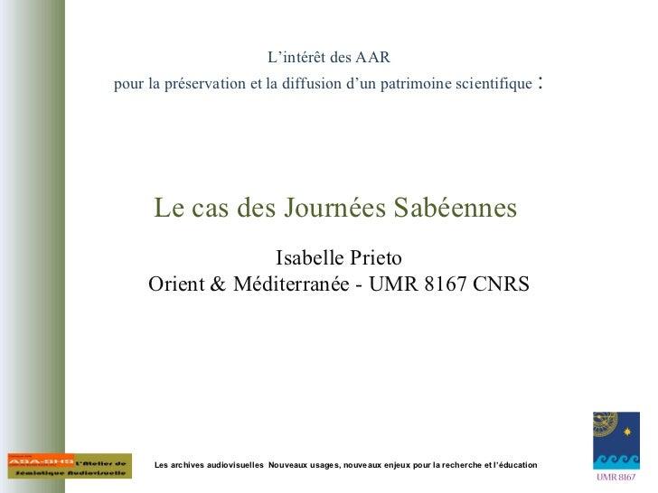 L'intérêt des AAR pour la préservation et la diffusion d'un patrimoine scientifique : Les archives audiovisuelles  Nouvea...