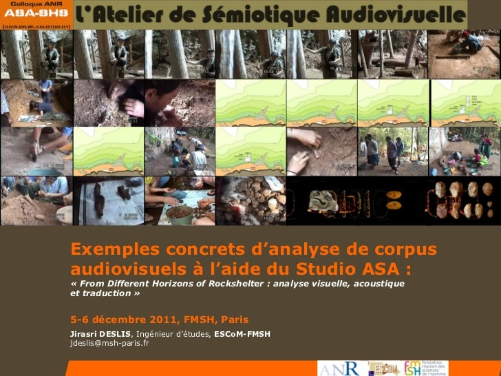 Exemples concrets d'analyse de corpus audiovisuels à l'aide du studio ASA : « From Different Horizons of Rockshelter », analyse visuelle et acoustique
