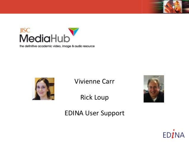 Vivienne Carr    Rick LoupEDINA User Support