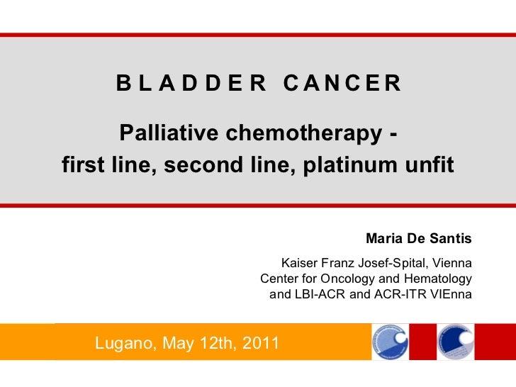 ECCLU 2011 - M. De Santis - Palliative chemotherapy