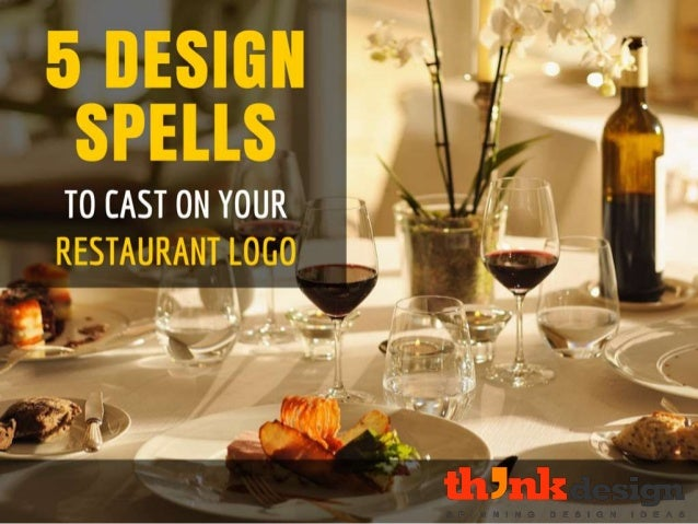 Design spells to cast on your restaurant logo