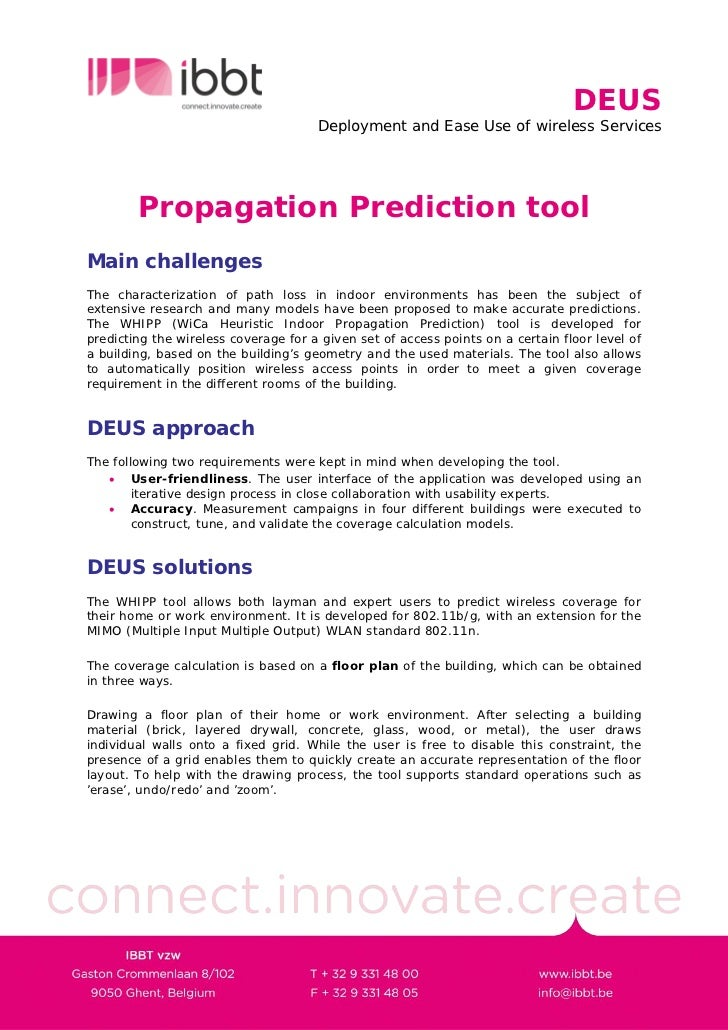 DEUS                                       Deployment and Ease Use of wireless Services             Propagation Prediction...