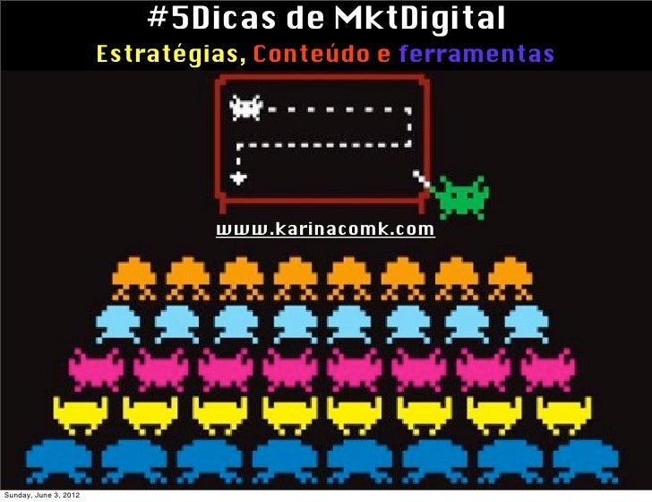 #5Dicas de Marketing Digital