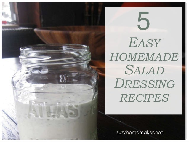 suzyhomemaker.net 5 EASY HOMEMADE SALAD DRESSING RECIPES suzyhomemaker.net