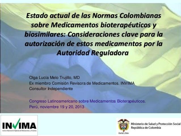 Estado actual de las Normas Colombianas sobre Medicamentos bioterapéuticos y biosimilares: Consideraciones clave para la a...