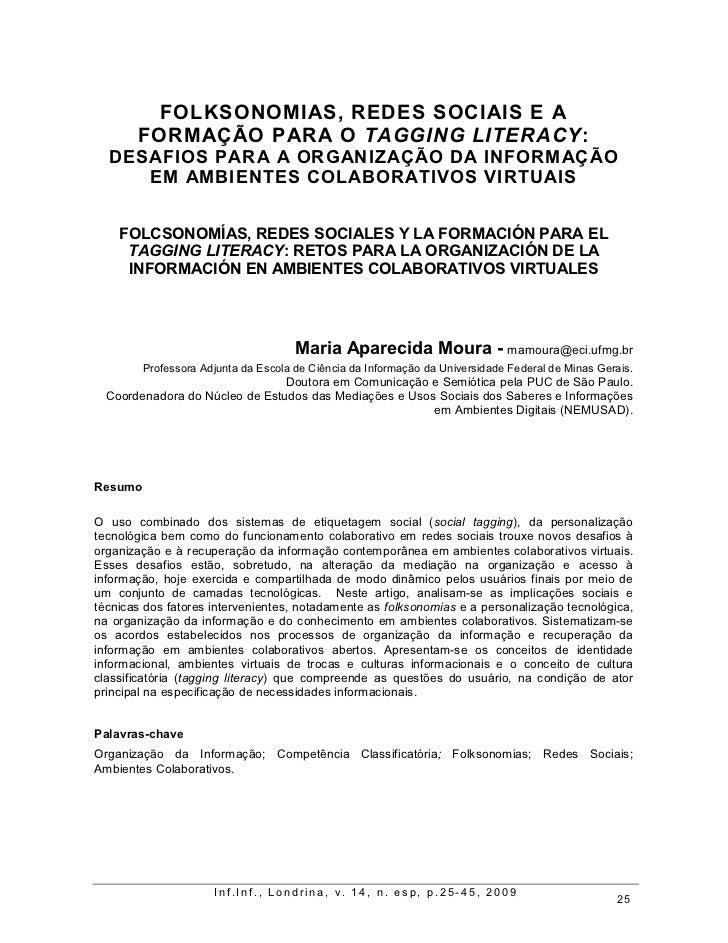 FOLKSONOMIAS, REDES SOCIAIS E A       FORMAÇÃO PARA O TAGGING LITERACY:  DESAFIOS PARA A ORGANIZAÇÃO DA INFORMAÇÃO     EM ...