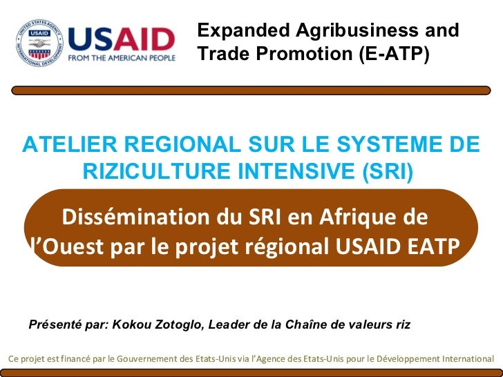Expanded Agribusiness and                                              Trade Promotion (E-ATP)   ATELIER REGIONAL SUR LE S...