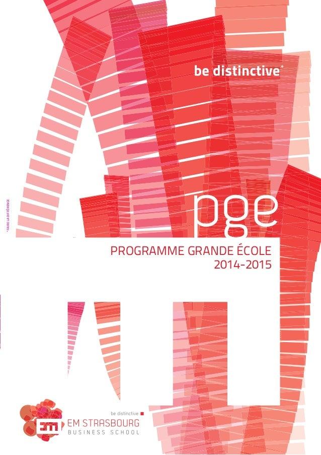 *FAIRELADIFFÉRENCE PROGRAMME GRANDE ÉCOLE 2014-2015