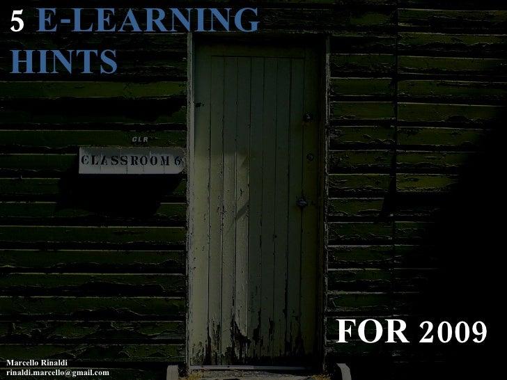 5 E-Learning Hints for 2009, Marcello Rinaldi
