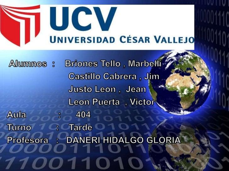 Alumnos  :    Briones Tello , Marbellí <br />                         Castillo Cabrera , Jim<br />                       ...