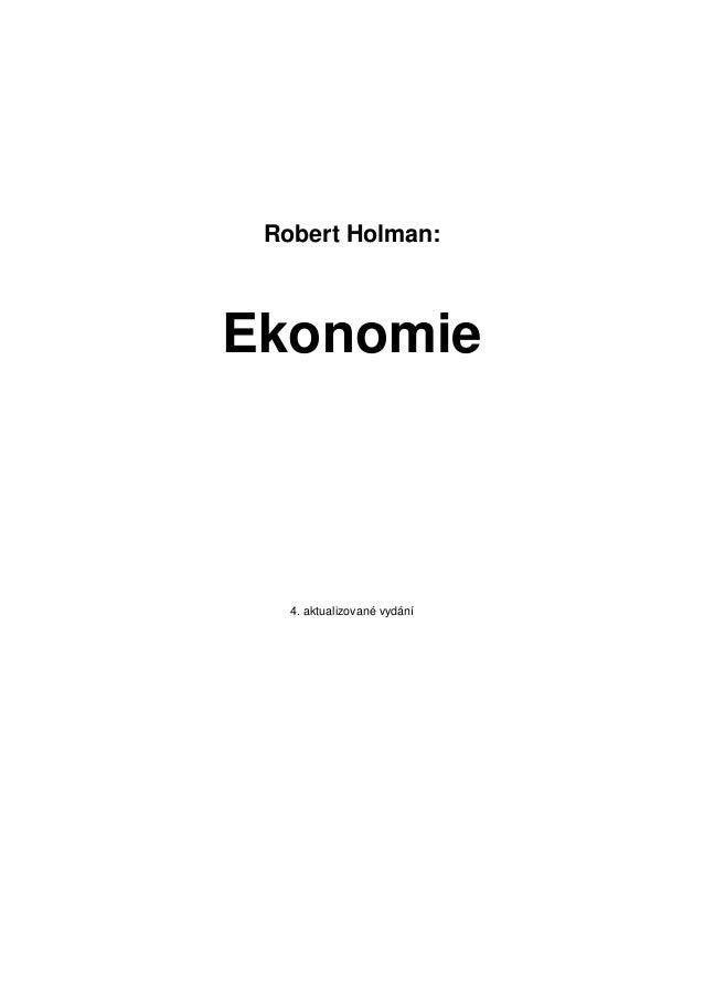 Robert Holman: Ekonomie 4. aktualizované vydání