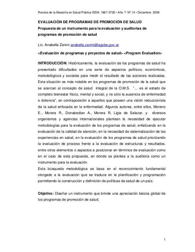 Revista de la Maestría en Salud Pública ISSN: 1667-3700 • Año 7- Nº 14 • Diciembre 2009  EVALUACIÒN DE PROGRAMAS DE PROMOC...