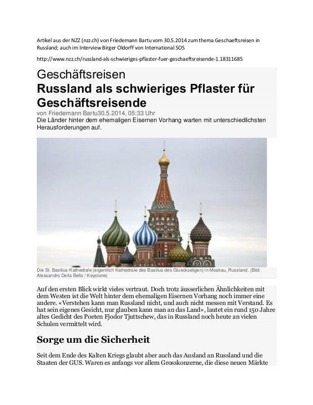 Artikel aus der NZZ (nzz.ch) von Friedemann Bartu vom 30.5.2014 zum thema Geschaeftsreisen in Russland; auch im Interview ...