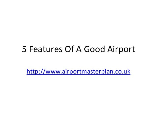 5 Features of a Good Airport