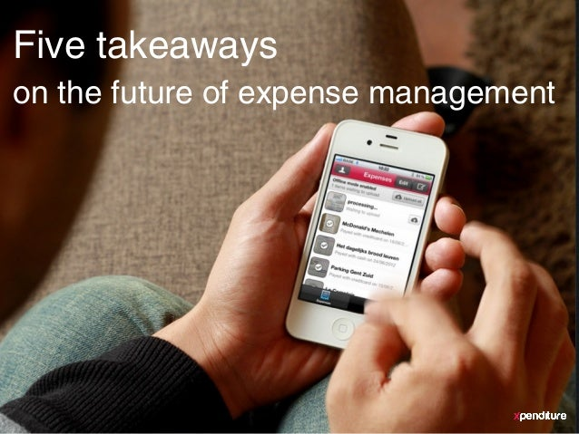 ContentsFive takeawayson the future of expense management