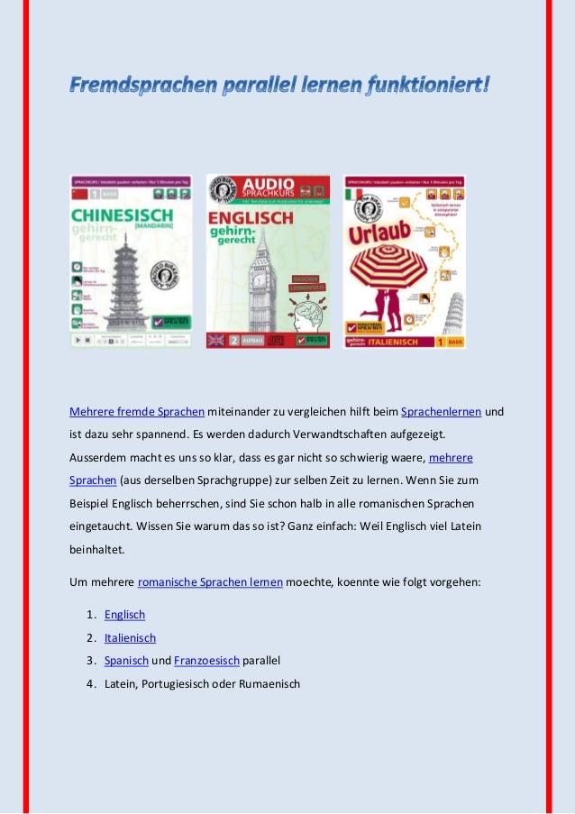 Mehrere fremde Sprachen miteinander zu vergleichen hilft beim Sprachenlernen undist dazu sehr spannend. Es werden dadurch ...