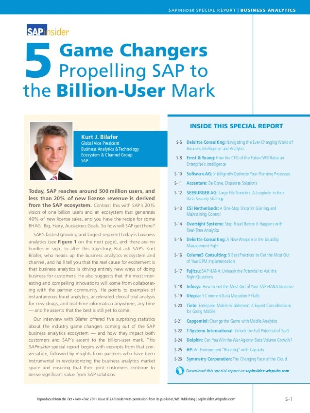 S-1SAPINSIDER SPECIAL REPORT | BUSINESS ANALYTICSReproduced from the Oct n Nov n Dec 2011 issue of SAPinsider with permiss...