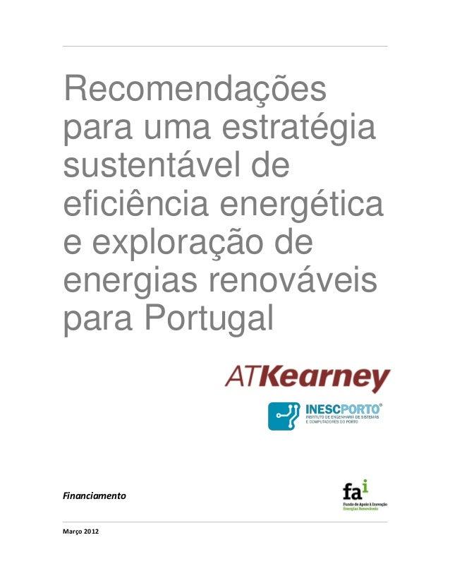 Recomendações para uma estratégia sustentável de eficiência energética e exploração de energias renováveis para Portugal M...