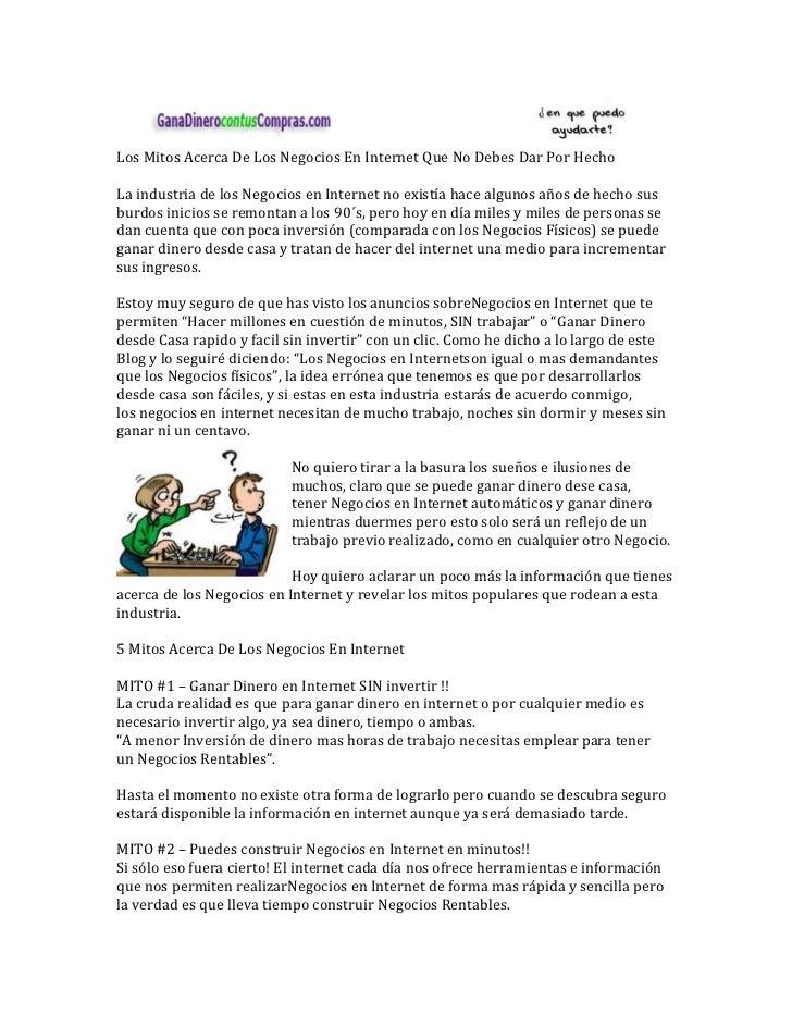 Los Mitos Acerca De Los Negocios En Internet Que No Debes Dar Por HechoLa industria de los Negocios en Internet no existía...