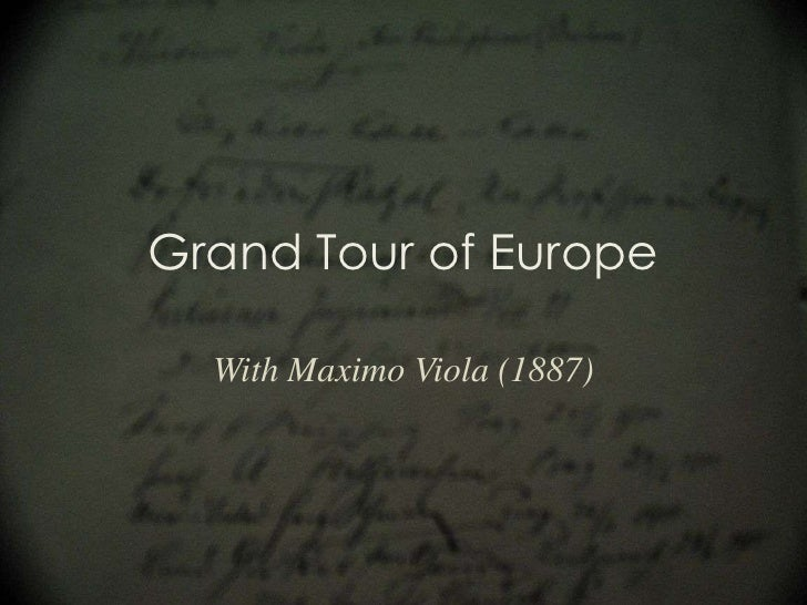 Grand Tour of Europe<br />With Maximo Viola (1887)<br />