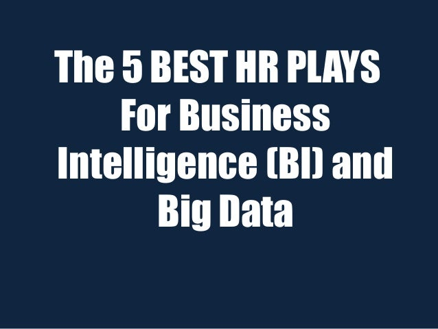 5 Great Data Plays for HR Pros