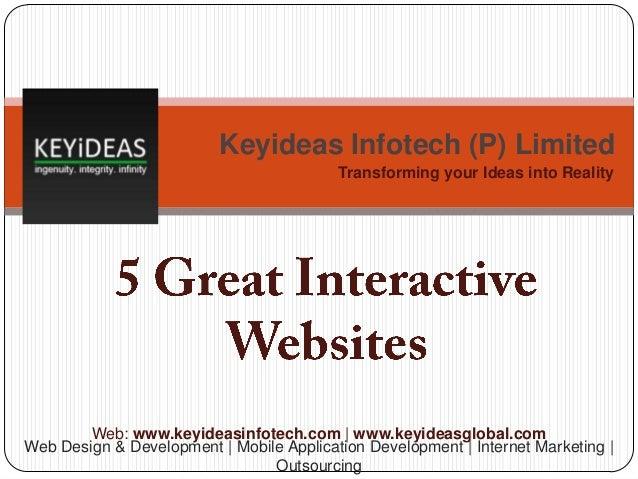5 Great Interactive Websites   Keyideas Infotech