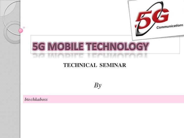 5g technology ppt by btechkaboss