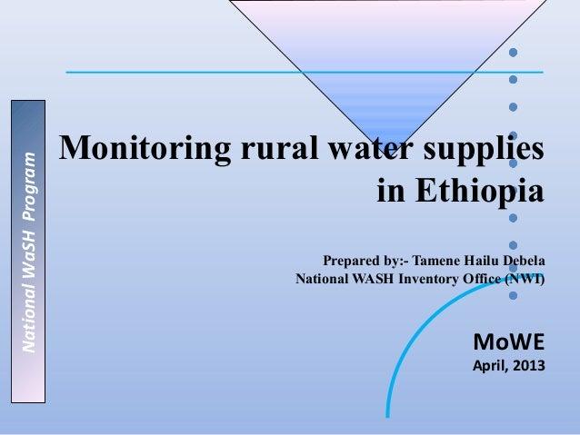 Monitoring rural water suppliesNational WaSH Program                                           in Ethiopia                ...