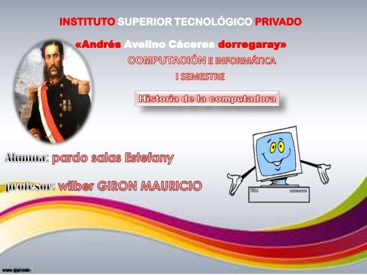INSTITUTO SUPERIOR TECNOLÓGICO PRIVADO  «Andrés Avelino Cáceres dorregaray»