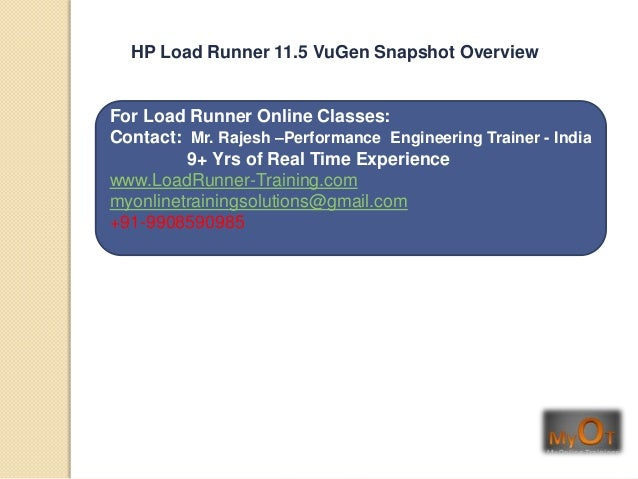 For Load Runner Online Classes:Contact: Mr. Rajesh –Performance Engineering Trainer - India9+ Yrs of Real Time Experiencew...