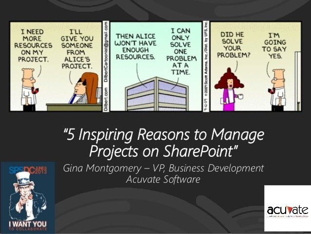 5 inspiring reasons to manage projects on share point spsdc