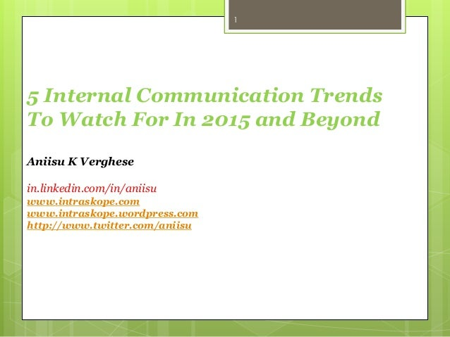 Internal communication trends to watch for in 2015 and beyond