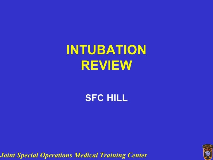 INTUBATION REVIEW SFC HILL