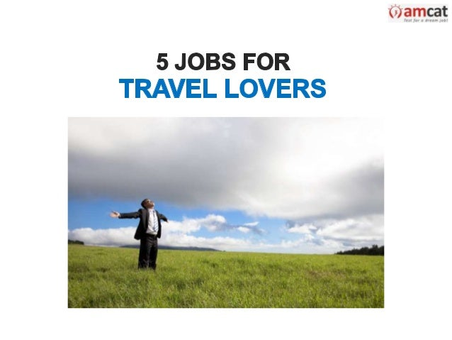 5 Jobs for Travel Lovers