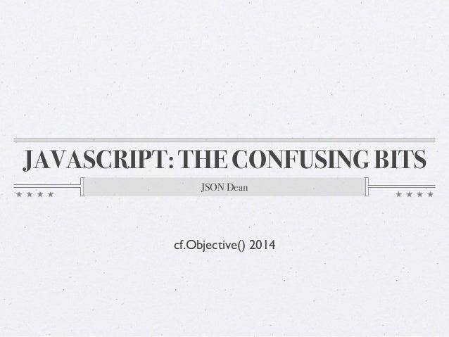 Java scriptconfusingbits