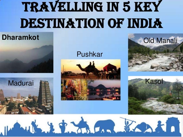 Top 5 Tourists Destinations in India