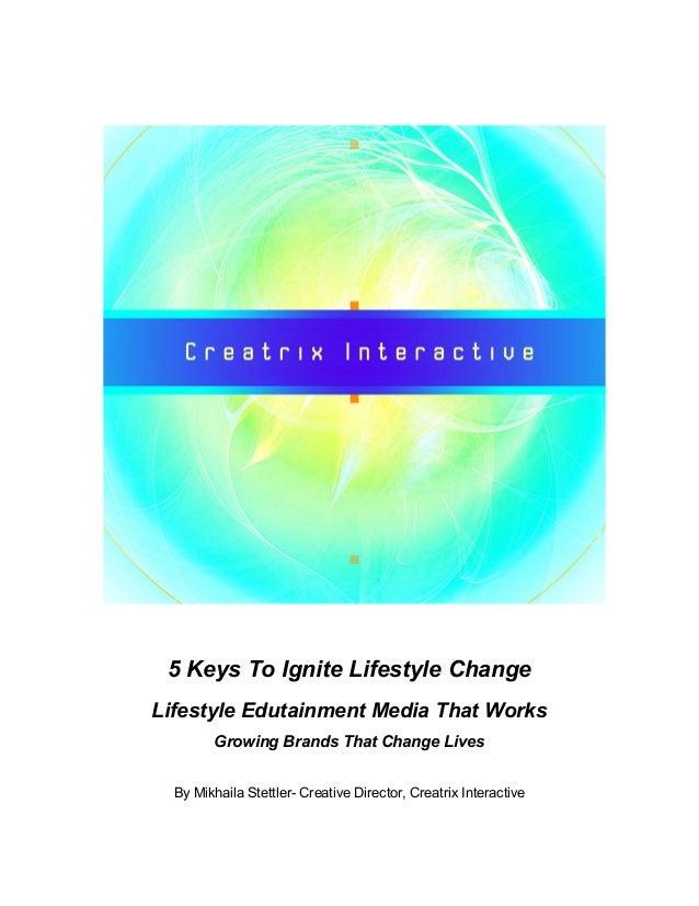 5 Keys To Ignite Lifestyle Change