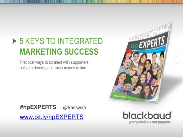 5 Keys to Integrated Marketing Success for Nonprofits by Roger Craver