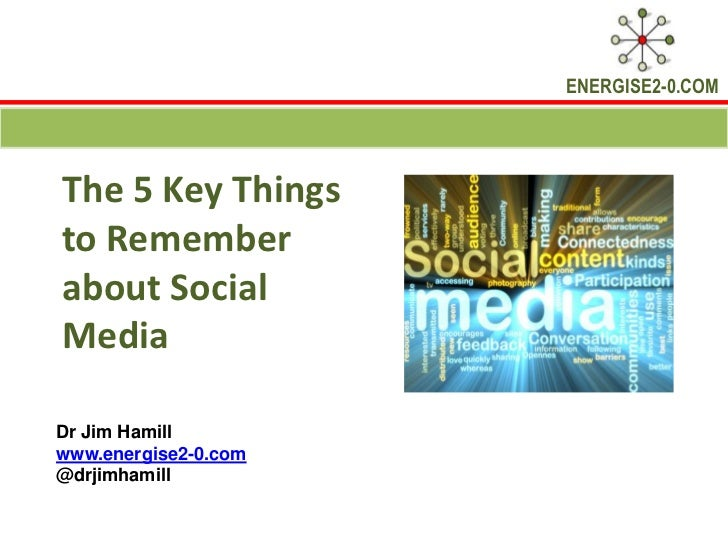 5 key things to remember about social media