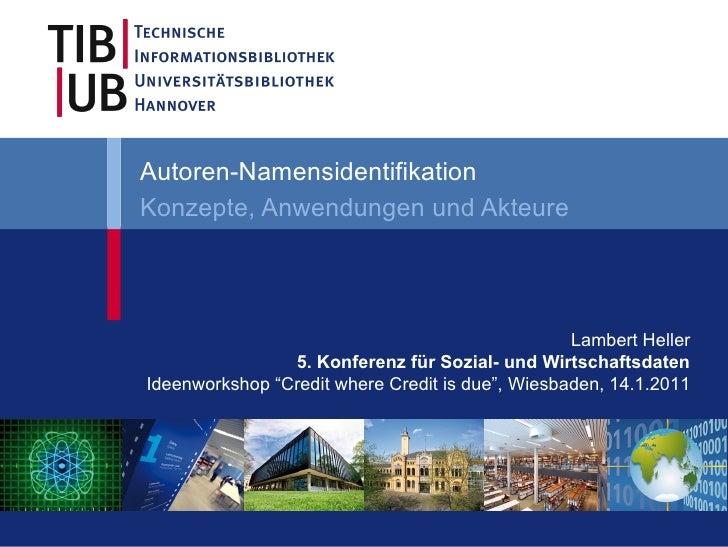Autoren-NamensidentifikationKonzepte, Anwendungen und Akteure                                                  Lambert Hel...