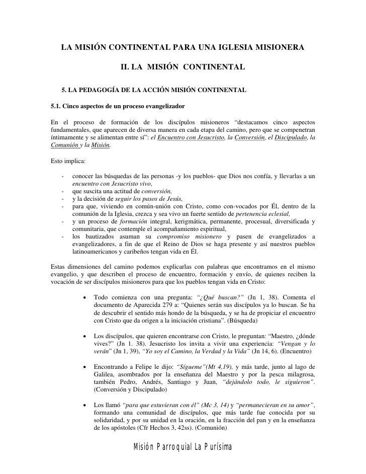 LA MISIÓN CONTINENTAL PARA UNA IGLESIA MISIONERA                          II. LA MISIÓN CONTINENTAL    5. LA PEDAGOGÍA DE ...